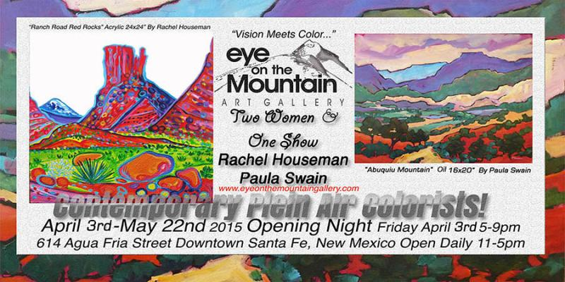 Rachel Houseman, ColorScapes, Eye on the Mountain Gallery, Santa Fe