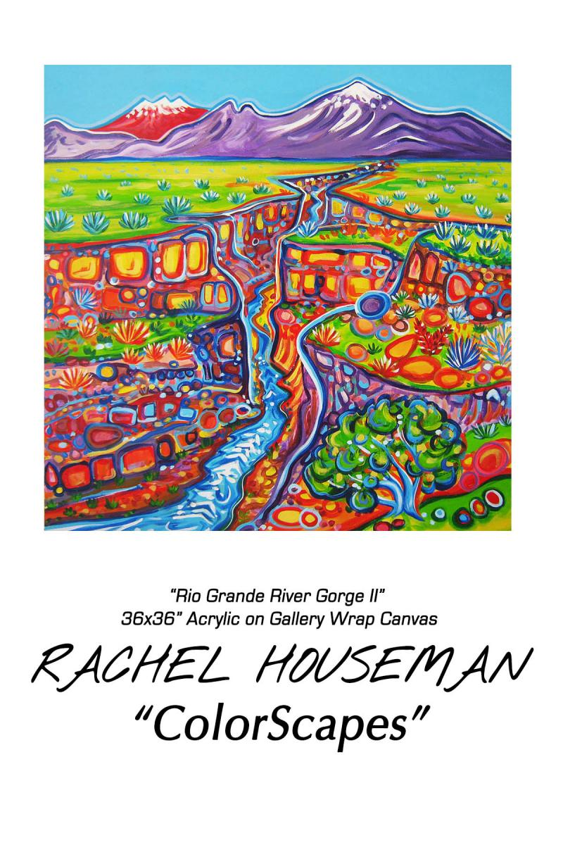 Santa Fe Artist, Rachel Houseman, Solo Exhibit, ColorScapes, Santa Fe Gallery
